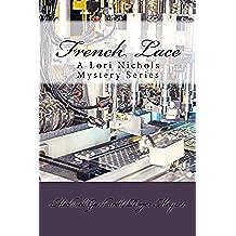 French Lace (Lori Nichols Mystery Series Book 3) (English Edition)