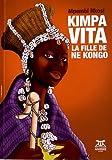 Kimpa Vita, la fille de Ne Kongo