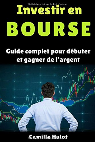 Investir bourse Guide complet