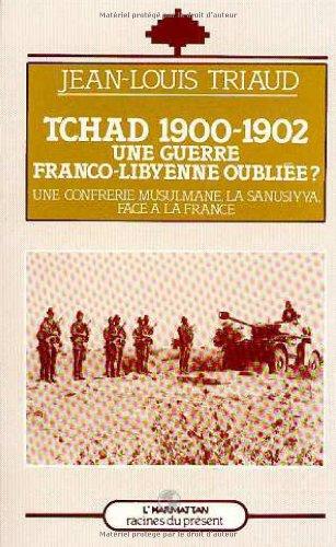 Tchad 1900-1902 : une guerre franco-libyenne oubliée ?