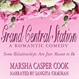 Grand Central Station: Some Relationships Are Just Meant to Be