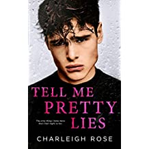 Tell Me Pretty Lies (English Edition)