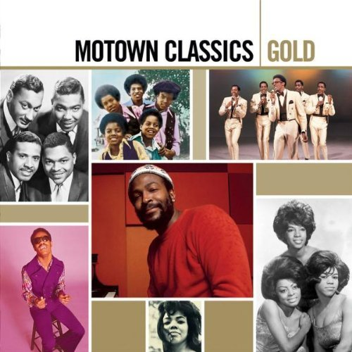 Motown Classics: Gold Original recording remastered edition by Motown Classics Gold (2005) Audio CD