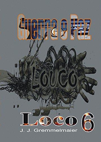 Loco (Guerra e Paz Livro 6) (Portuguese Edition) eBook ...