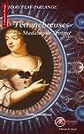 Tétranébreuses, tome 2 : Madame de Sévigné par Play-Parlange