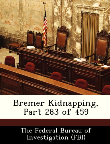 Bremer Kidnapping, Part 283 of 459