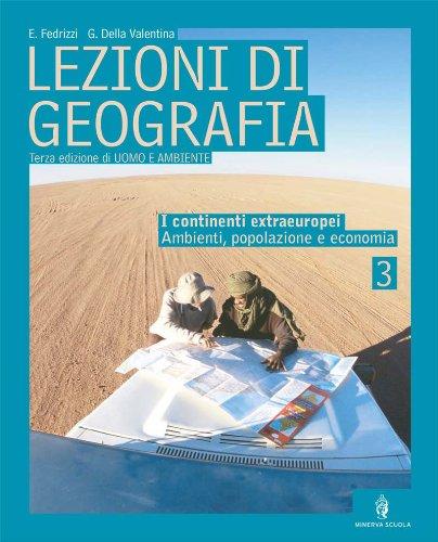 Lezioni di geografia. Per la Scuola media: 3