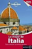 Lonely Planet Lo Mejor de Italia: Para conocer la esencia del país