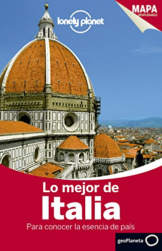 Portada del libro Lo mejor de Italia 3: Para conocer la esencia del país (Guías Lo mejor de Ciudad Lonely Planet)