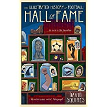 The Illustrated History of Football: Hall of Fame