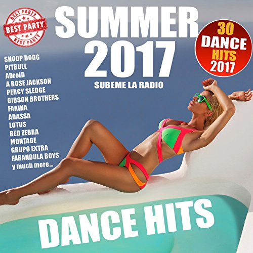 Summer Dance Hits 2017 -