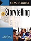 Crash Course in Storytelling (Crash Course (Libraries Unlimited))