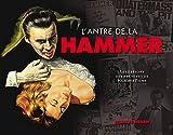 L'antre de la Hammer : Les trésors des archives de Hammer Films