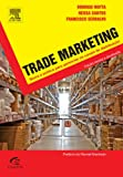 eBook Gratis da Scaricare Trade Marketing Em Portuguese do Brasil (PDF,EPUB,MOBI) Online Italiano