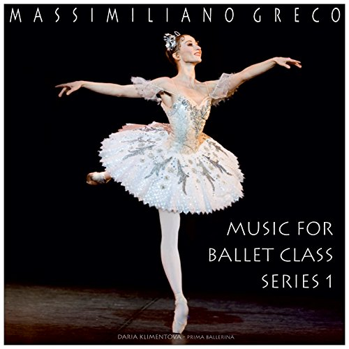 Greco: Music for Ballet Class,...
