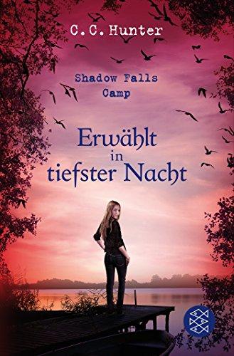 Preisvergleich Produktbild Shadow Falls Camp - Erwählt in tiefster Nacht