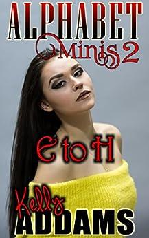Alphabet Minis 2: E To H por Kelly Addams epub