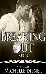 Breaking Out: Part II