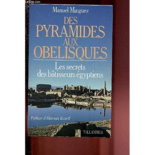 Des pyramides aux obélisques