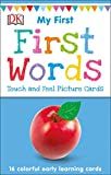#6: My First Touch and Feel Picture Cards: First Words (My 1st T&F Picture Cards)