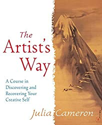 The Artist's Way: A Course in Discovering and Recovering Your Creative Self by Julia Cameron (1995-07-30)