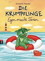 Die Krumpflinge - Egon macht Ferien (Die Krumpflinge-Reihe, Band 8)