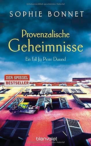 Provenzalische Geheimnisse: Ein Fall für Pierre Durand (Die Pierre Durand Bände, Band 2)
