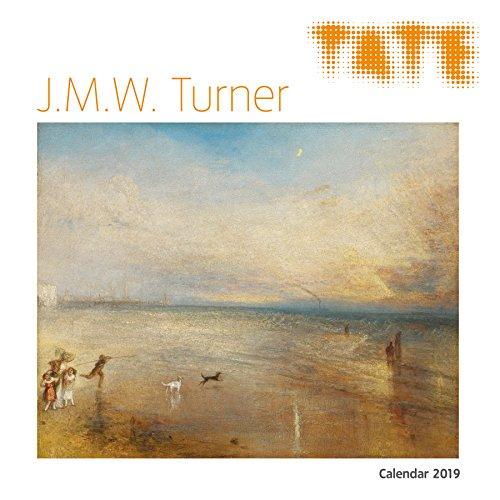 Tate: J.M.W. Turner - William Turner in der Tate Gallery 2019 (Wall-Kalender)