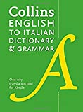 Collins Italian Dictionary and Grammar: Two books in one