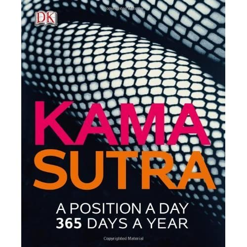 Kama Sutra: A Position A Day by DK Publishing (2013) Paperback