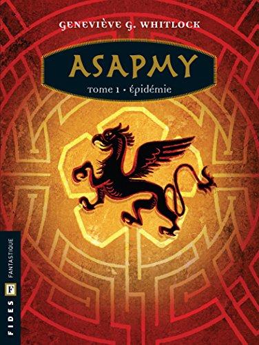 Couverture du livre Asapmy - Tome 1: Épidémie (Aube)