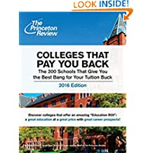 Colleges that Pay you Back (College Admissions Guides)