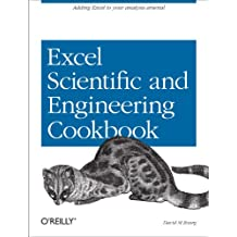Excel Scientific and Engineering Cookbook: Adding Excel to Your Analysis Arsenal