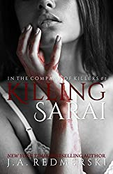 Killing Sarai (In the Company of Killers)