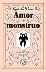 Amor de monstruo par Dunn
