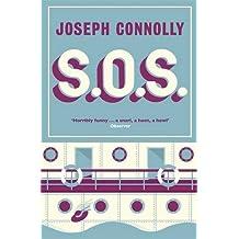 S.O.S. by Joseph Connolly (2014-01-02)