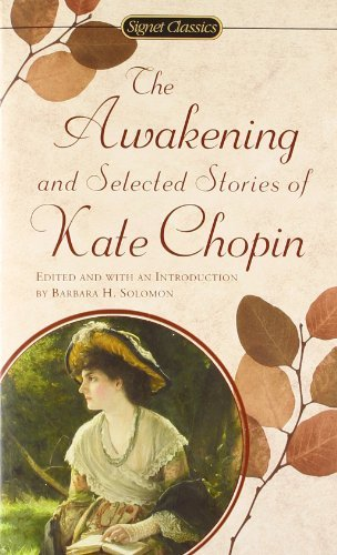 The Chopin Kate : Awakening and Selected Stories (Sc) (Signet classics) by Kate Chopin (1995-04-01)