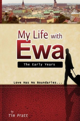 My Life With Ewa: The Early Years by Tim Pratt (2010-06-08)
