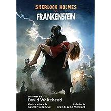 Sherlock Holmes Contre Frankenstein: (French Edition)