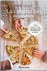 La cuisine bio du quotidien par Chioca