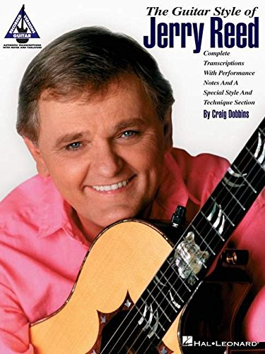 The Guitar Style of Jerry Reed  Guitare (Guitar Recorded Versions)