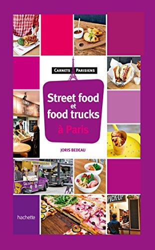Street food & food trucks à Paris