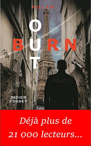 Didier Fossey - Burn-out (2017) sur Bookys