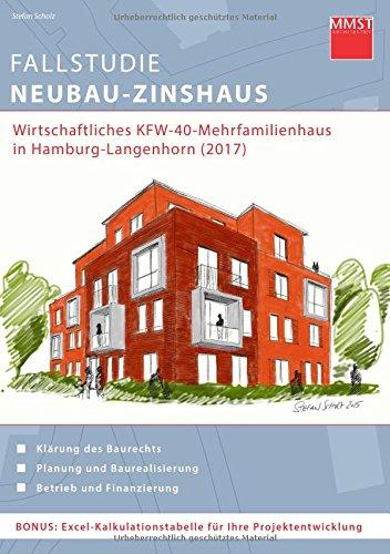 Fallstudie Neubau-Zinshaus: wirtschaftliches KFW-40-Mehrfamilienhaus in Hamburg-Langenhorn (2017)