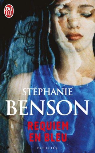 Requiem en bleu par Stephanie Benson
