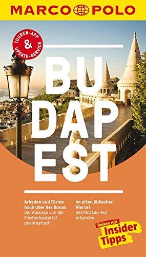 Preisvergleich Produktbild MARCO POLO Reiseführer Budapest: Reisen mit Insider-Tipps. Inkl. kostenloser Touren-App und Events&News.
