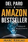 Del Paro a Amazon Bestseller (Spanish...