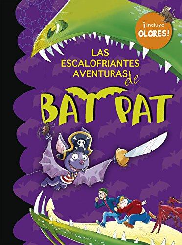 Las escalofriantes aventuras de Bat Pat (incluye pegatinas de olo res) por Atlantyca S. P. A.