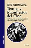 Best Escuelas de Cine - Textos y Manifiestos del Cine: Estética. Escuelas. Movimientos Review
