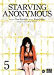 Starving Anonymous Edition simple Tome 5